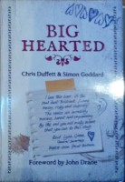 Big Hearted by Chris Duffett & Simon Goddard